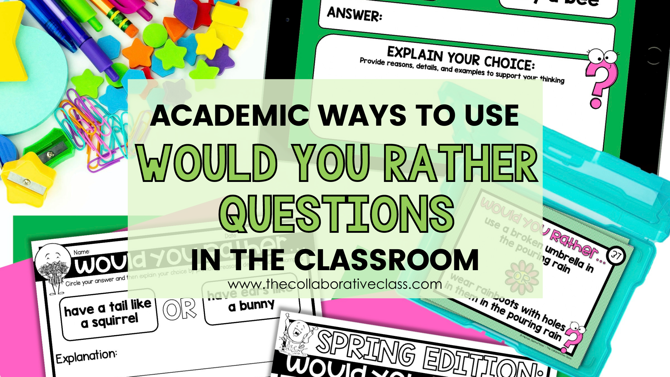 Academic Ways to use Would You Rather Questions in the Classroom Blog Header