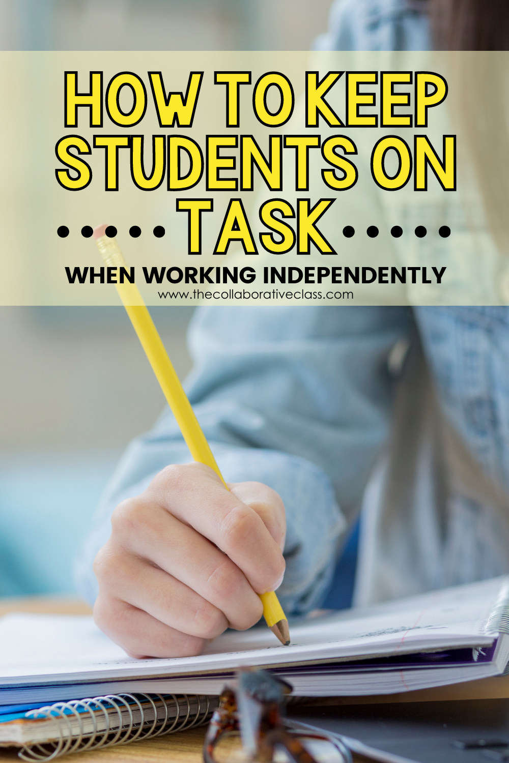 Pins for How to Keep Students On Task When Working Independently Blog Header