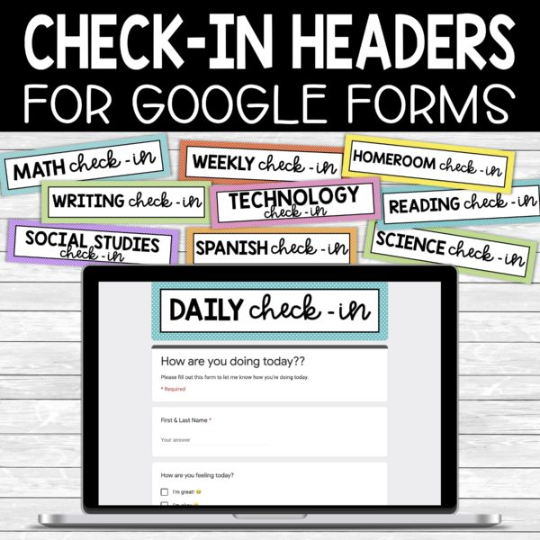 Google Forms Check In Headers