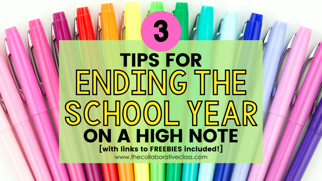 3 tips for ending the school year
